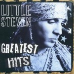 Little Steven Greatest Hits